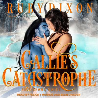Callie's Catastrophe Audiobook, by