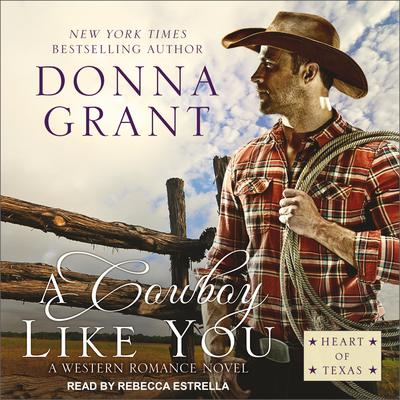 A Cowboy Like You Audiobook, by
