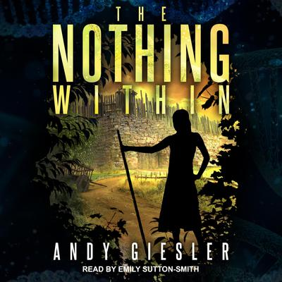 The Nothing Within Audiobook, by Andy Giesler