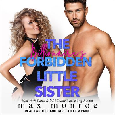 The Billionaires Forbidden Little Sister Audiobook, by Max Monroe