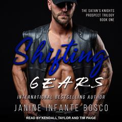 Shifting Gears Audiobook, by Janine Infante Bosco