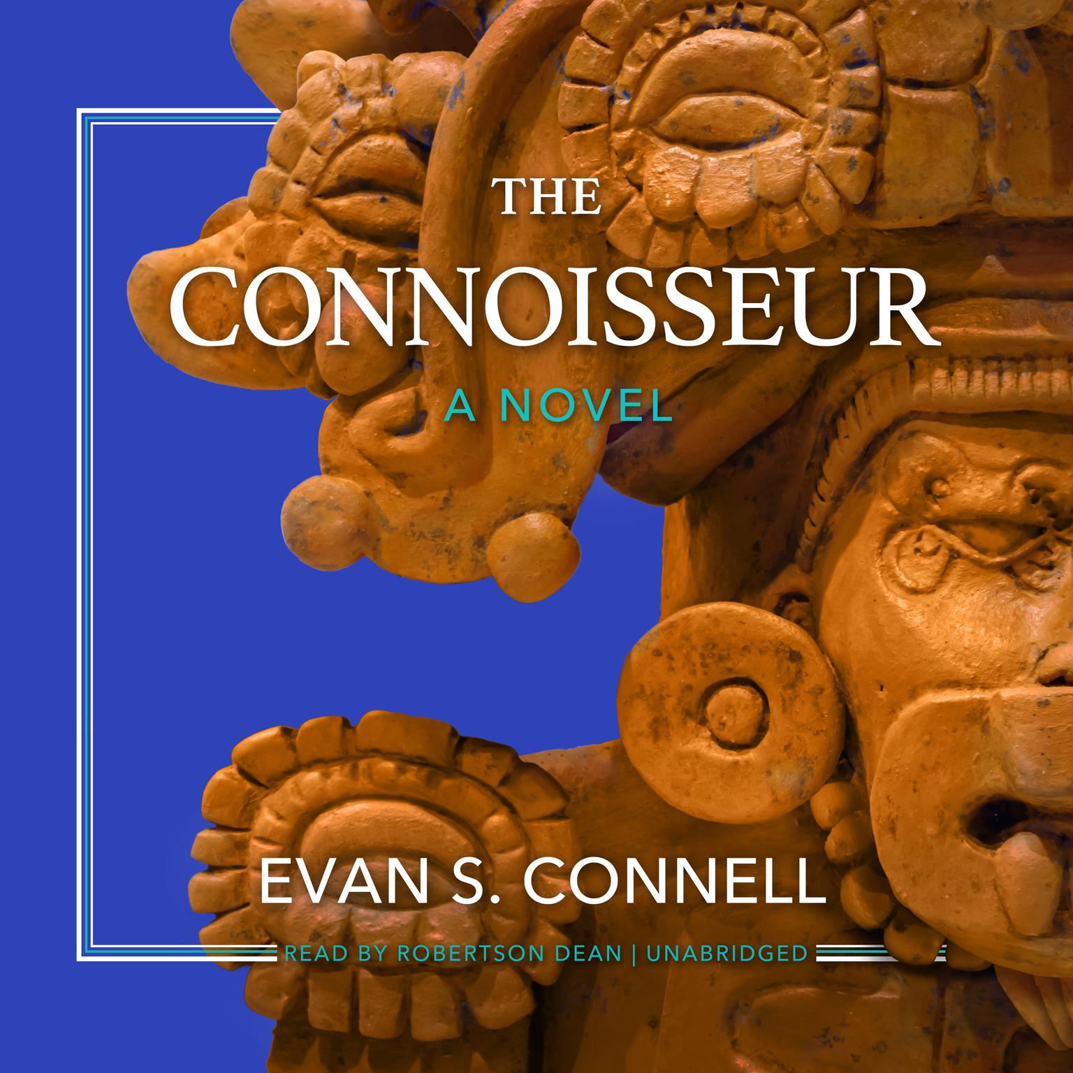 The Connoisseur: A Novel Audiobook, by Evan S. Connell