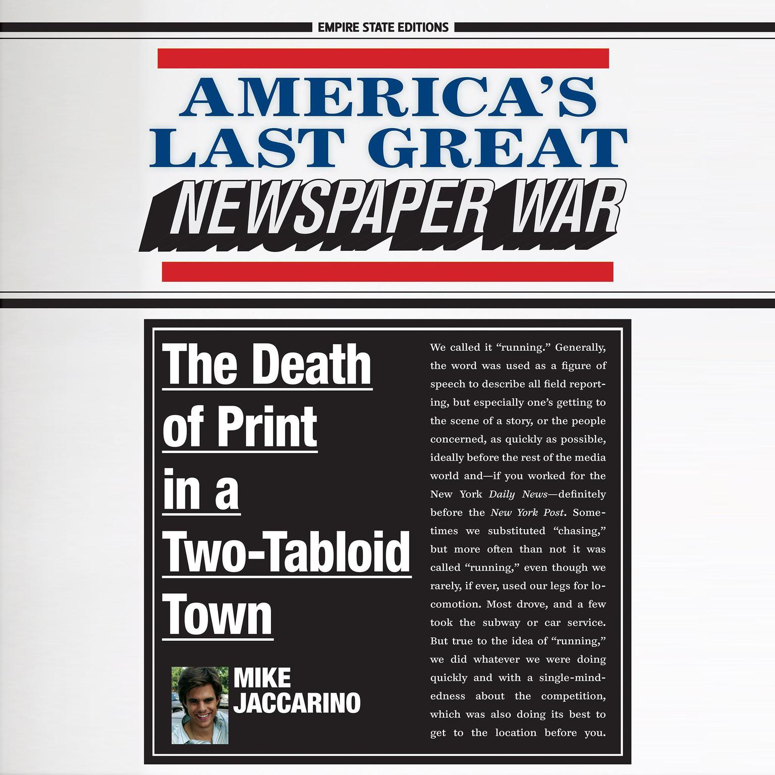 Printable America's Last Great Newspaper War: The Death of Print in a Two-Tabloid Town Audiobook Cover Art