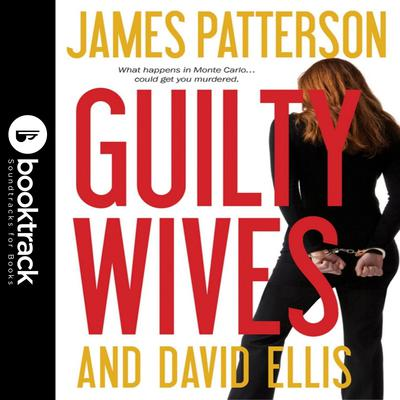 Guilty Wives Audiobook, by David Ellis