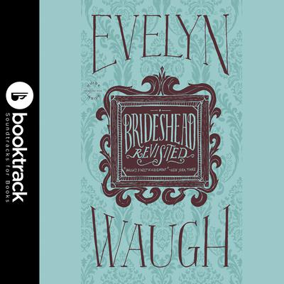 Brideshead Revisited Audiobook, by Evelyn Waugh