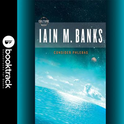 Consider Phlebas Audiobook, by