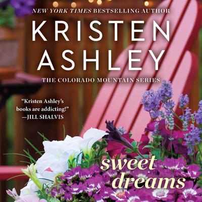Sweet Dreams Audiobook, by Kristen Ashley