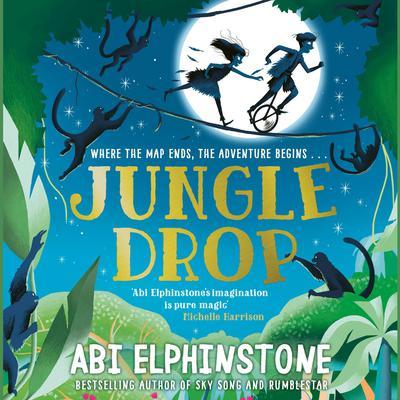 Jungledrop Audiobook, by Abi Elphinstone