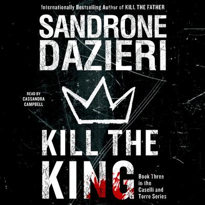Kill the King: A Novel Audiobook, by