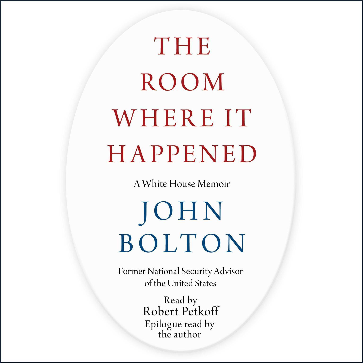 Printable The Room Where It Happened: A White House Memoir Audiobook Cover Art