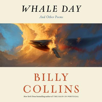 Whale Day: And Other Poems Audiobook, by Billy Collins