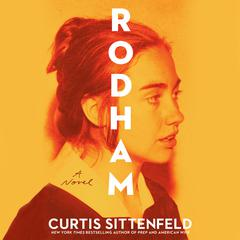 Rodham: A Novel Audiobook, by Curtis Sittenfeld