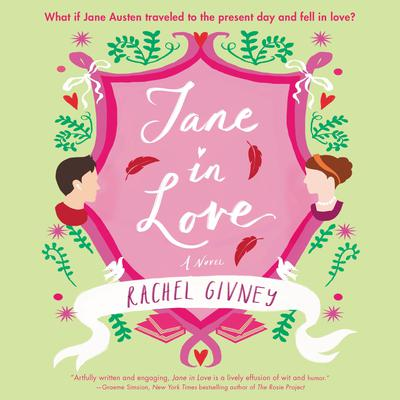Jane in Love: A Novel Audiobook, by Rachel Givney