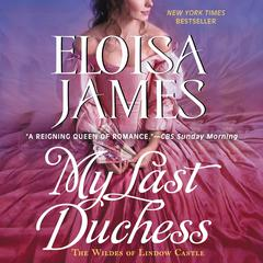 My Last Duchess: A Wildes of Lindow Castle Prequel Audiobook, by