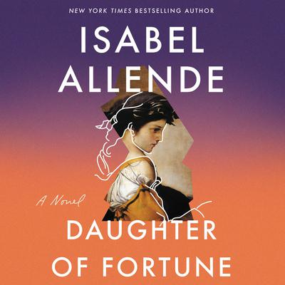 Daughter of Fortune Audiobook, by Isabel Allende