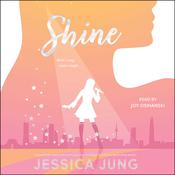 Shine Audiobook, by Jessica Jung