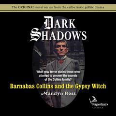 Barnabas Collins and the Gypsy Witch Audiobook, by Marilyn Ross