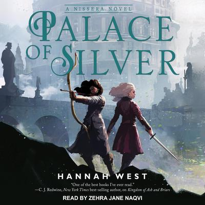 Palace of Silver Audiobook, by Hannah West