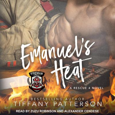 Emanuels Heat: A Rescue 4 Novel Audiobook, by Tiffany Patterson