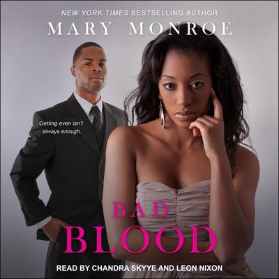 Bad Blood Audiobook, by Mary Monroe