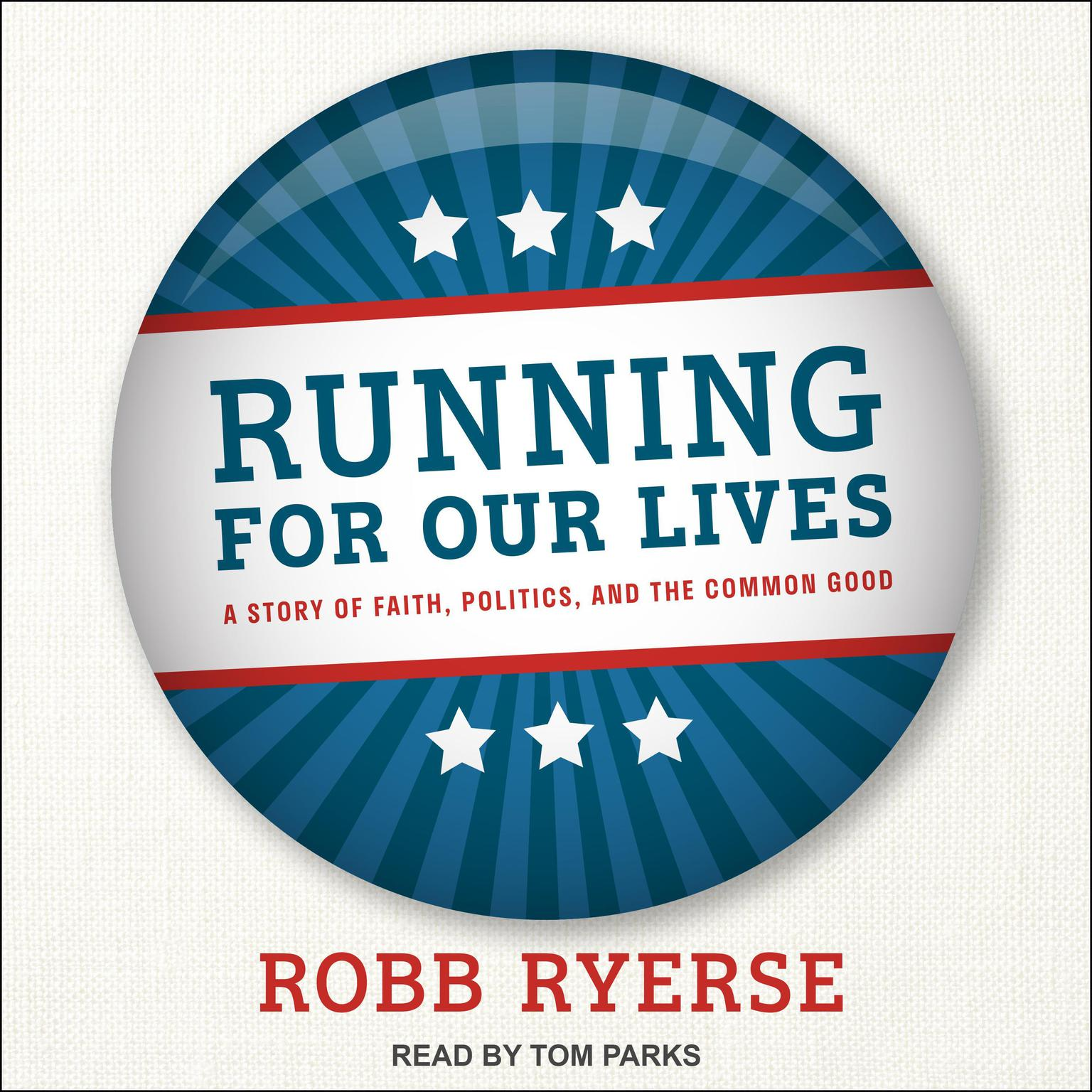 Printable Running for Our Lives: A Story of Faith, Politics, and the Common Good Audiobook Cover Art