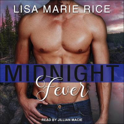 Midnight Fever Audiobook, by Lisa Marie Rice