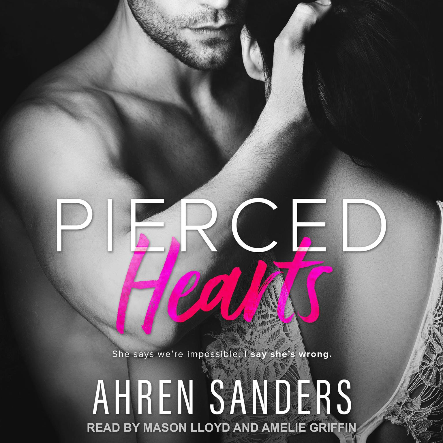 Pierced Hearts Audiobook, by Ahren Sanders