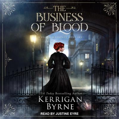 The Business of Blood Audiobook, by Kerrigan Byrne