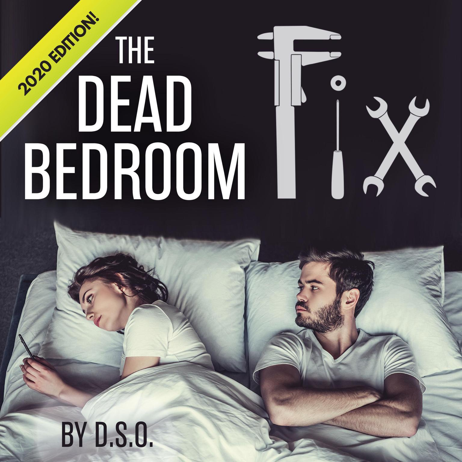 The Dead Bedroom Fix Audiobook, by D.S.O.