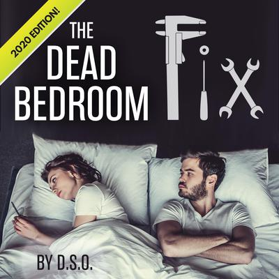 The Dead Bedroom Fix Audiobook, by