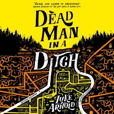 Dead Man in a Ditch Audiobook, by Luke Arnold