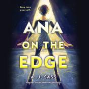Ana on the Edge Audiobook, by A. J. Sass
