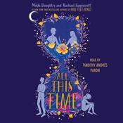 All This Time Audiobook, by Rachael Lippincott, Mikki Daughtry