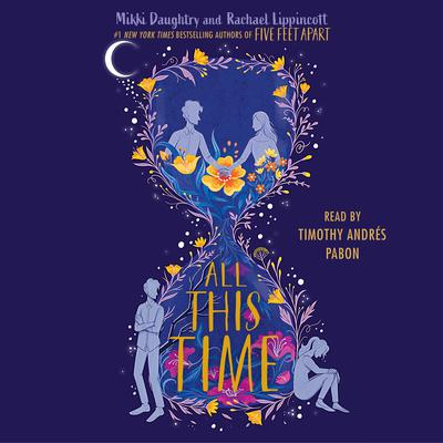 All This Time Audiobook, by Rachael Lippincott