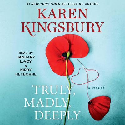 Truly, Madly, Deeply: A Novel Audiobook, by