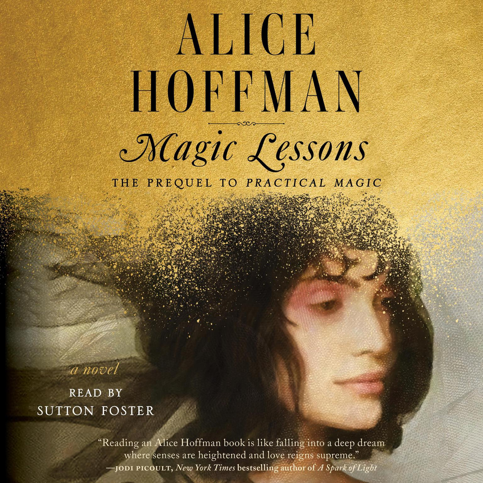 Magic Lessons: The Prequel to Practical Magic Audiobook, by Alice Hoffman