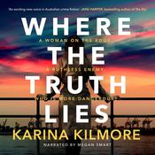 Where the Truth Lies Audiobook, by Karina Kilmore