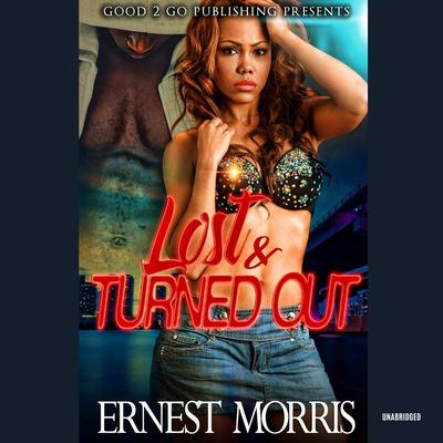 Lost and Turned Out Audiobook, by Ernest Morris