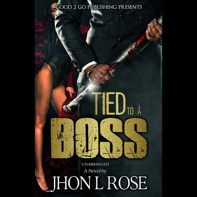 Tied to a Boss Audiobook, by
