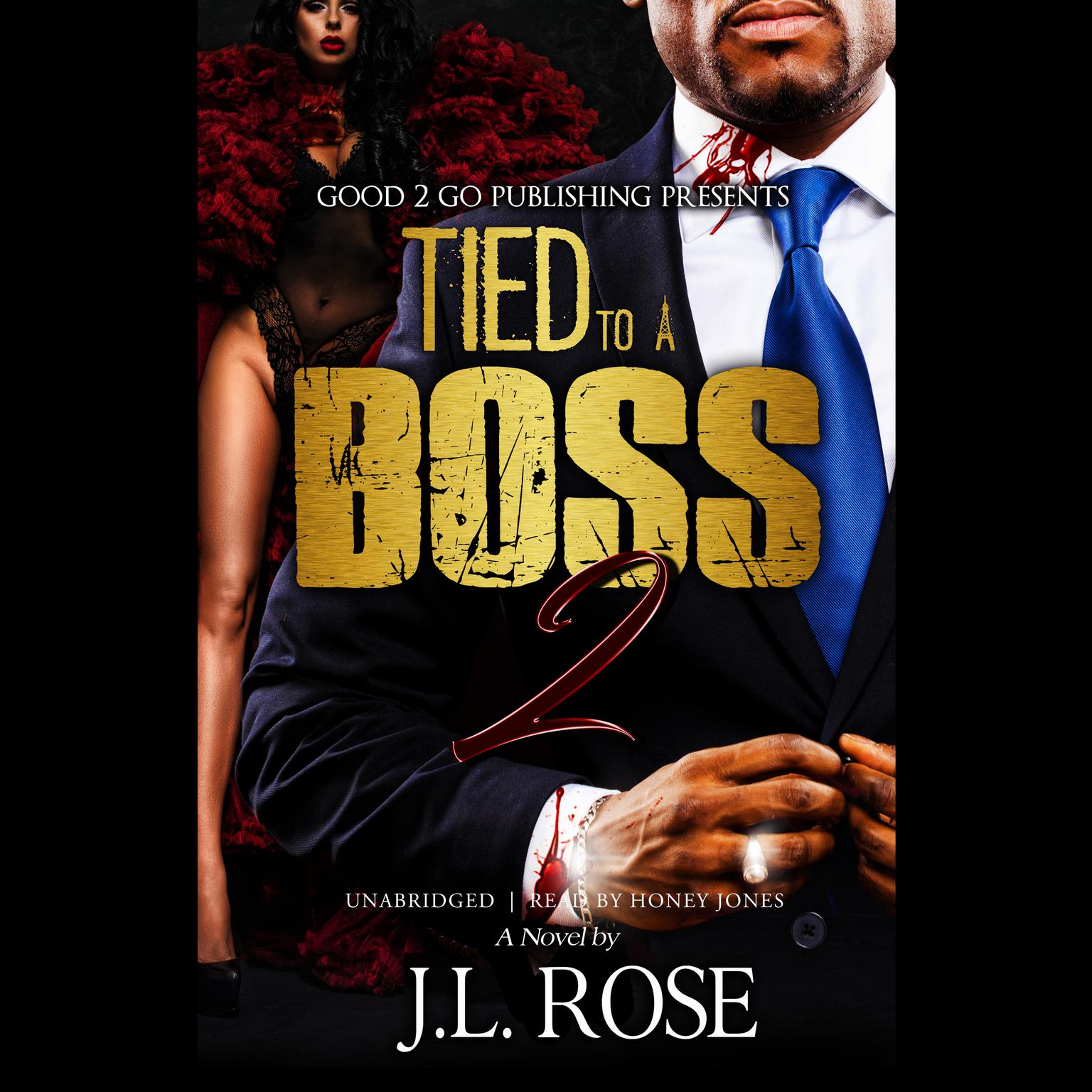 Tied to a Boss 2 Audiobook, by J. L. Rose