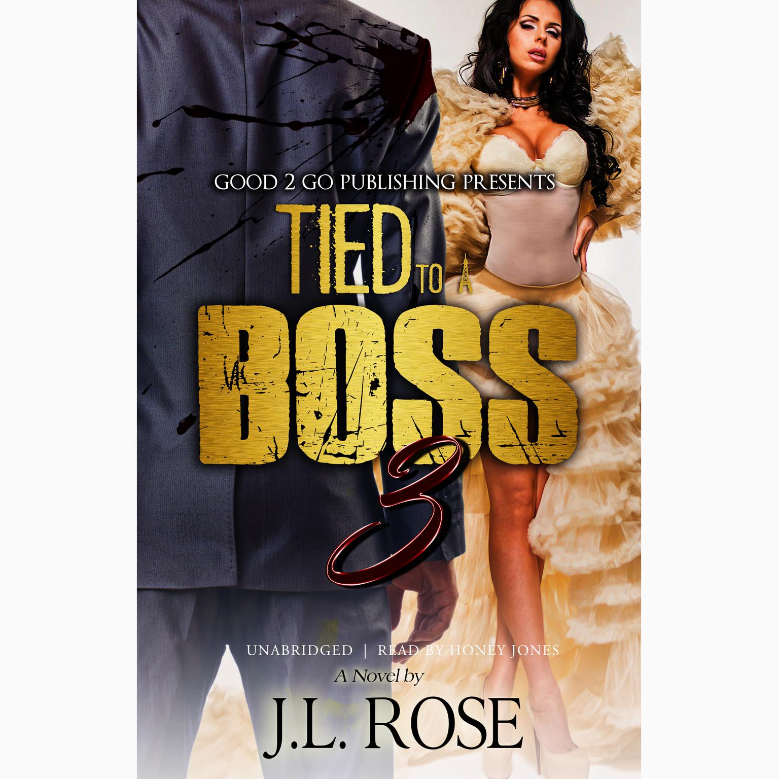 Tied to a Boss 3 Audiobook, by J. L. Rose