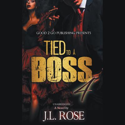 Tied to a Boss 4 Audiobook, by