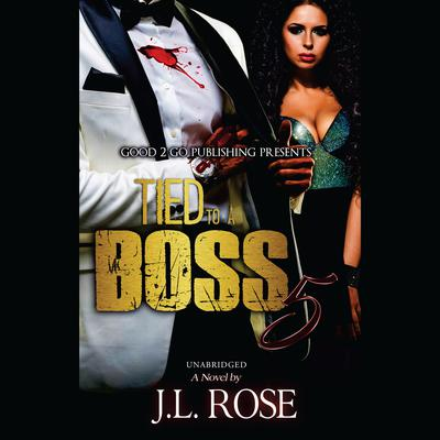 Tied to a Boss 5 Audiobook, by
