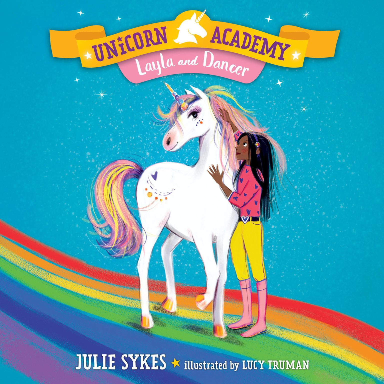 Unicorn Academy #5: Layla and Dancer Audiobook, by Julie Sykes