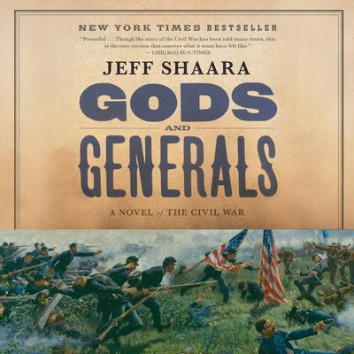 Gods and Generals: A Novel of the Civil War Audiobook, by