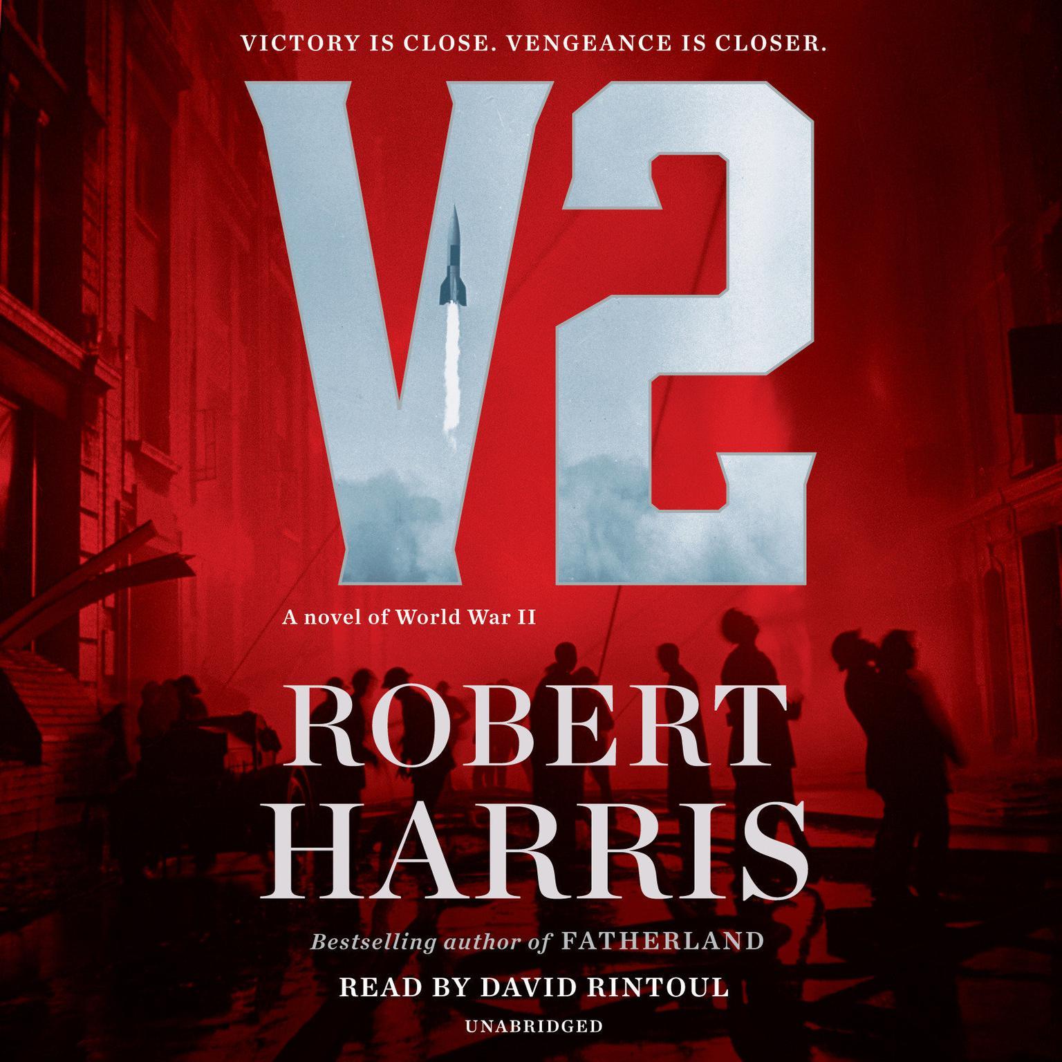 V2: A novel of World War II Audiobook, by Robert Harris