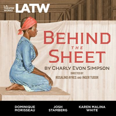 Behind the Sheet Audiobook, by Charly Evon Simpson