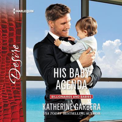 His Baby Agenda Audiobook, by
