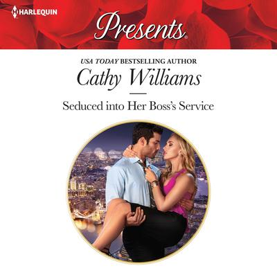 Seduced into Her Boss's Service Audiobook, by Cathy Williams
