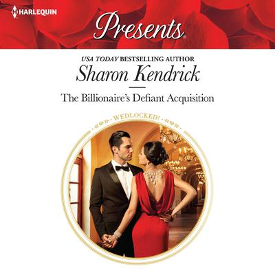 The Billionaires Defiant Acquisition Audiobook, by Sharon Kendrick
